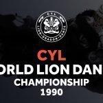 CYL World Lion Dance Championship 1990
